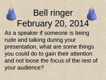 Speaker and Audience Etiquette Bellringers