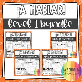 Speaking ¡A Hablar! Bundle 2 – Personal Info 1-2, Likes an