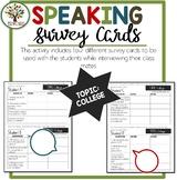 Speaking Activities ESL Surveys - College