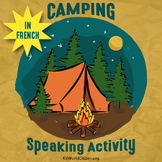 Speaking Activities: Let's Go Camping! ~ in French!
