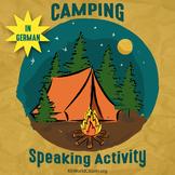 Speaking Activities: Let's Go Camping! ~ in German!