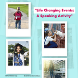 Speaking Activity: Life-Changing Events ~ English