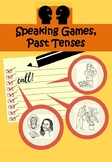 Speaking Games, Past Tenses