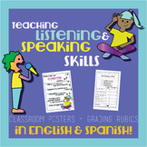 Speaking / Listening - Classroom Posters & Grading Rubrics in English & Spanish