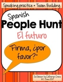 Spanish People Hunt - Future Tense Verbs - El futuro