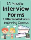 Spanish Interview Forms - Mi familia - Family - Differentiated
