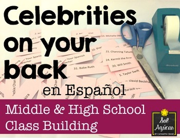 Spanish Class Building Game - Celebrities on your back