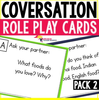 Conversation Starter Role Play Cards ESL Pack 2 - Food and Eating Habits