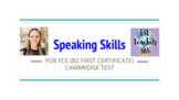 Speaking Skills for B2 First Certificate (FCE) Workshop