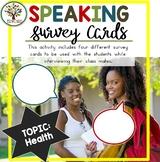 Speaking Activities ESL Surveys - Health