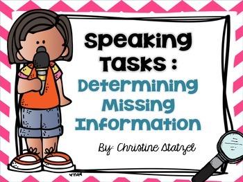 Speaking Tasks: Determining Missing Information