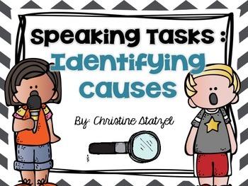 Speaking Tasks: Identifying Causes