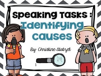 Speaking Tasks: Identifying Causes