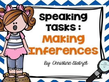 Speaking Tasks: Making Inferences