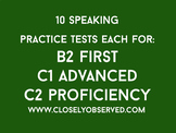 Speaking Tests - 10 each for B2, C1, and C2