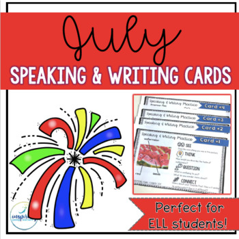 Speaking & Writing Cards for ELL Students {July}