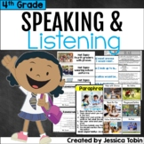 Speaking and Listening- 4th Grade Oral Language Skills