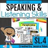 Speaking and Listening- 4th Grade Oral Language Skills