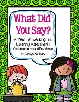 Speaking and Listening Assessments for Kindergarten and First Grade