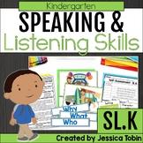 Speaking and Listening- Kindergarten Oral Language Skills