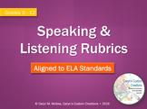 Speaking and Listening Rubrics