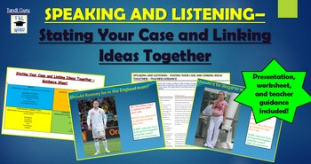 Speaking and Listening: Stating Your Case and Linking Idea