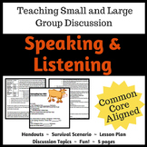 Speaking and Listening- Teaching Small and Large Group Discussion