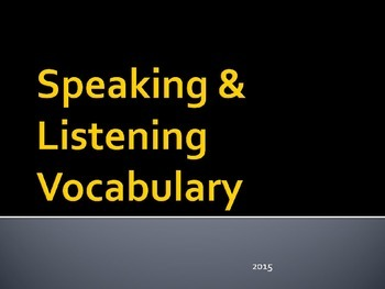 Speaking and Listening Vocabulary