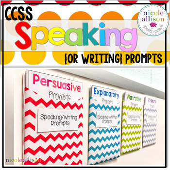 Speaking and Writing Prompts for the CCSS