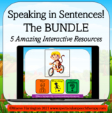 Speaking in Full Sentences BUNDLE: 5 INTERACTIVE Resources