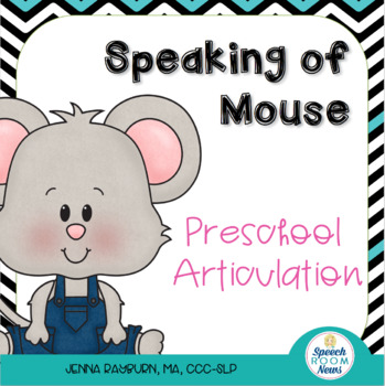 Speaking of Mouse: Mouse Preschool Artic for Laura Numeroff Books