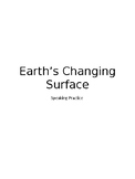 Speaking practice for ELLs Earth's Changing Surface