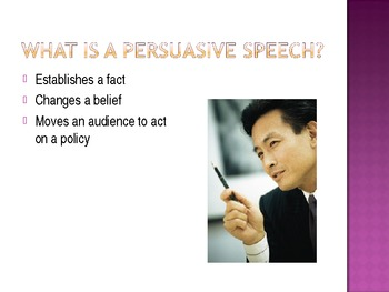 Speaking to Persuade - Persuasive speech presentation