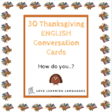 Speaking / writing question cards for Thanksgiving - How d