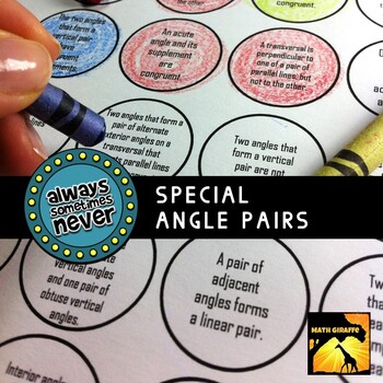 Special Angle Pairs: Always, Sometimes, or Never