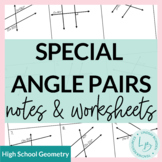 Special Angle Pairs (Parallel Lines Cut by a Transversal) Notes & Worksheets
