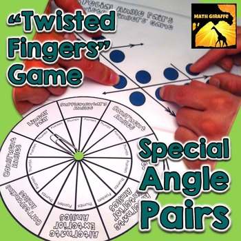 "Special Angle Pairs: ""Twisted Fingers"" Game"