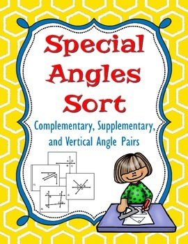 Special Angle Sort - Complementary, Supplementary, and Vertical Angles