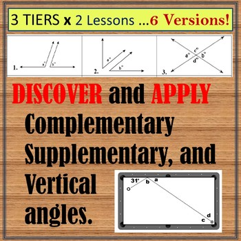 Complementary, Supplementary & Vertical Angles (2 lessons X 3 versions!)