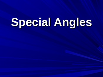 Special Angles PowerPoint