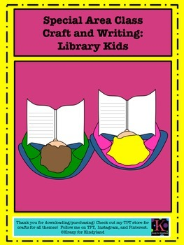 Special Area Class Craft and Writing: Library Book Kids