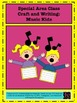 Special Area Classes Crafts: Music, Gym, Art, Library, Com