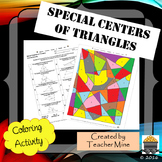 Special Centers of Triangles Coloring Activity