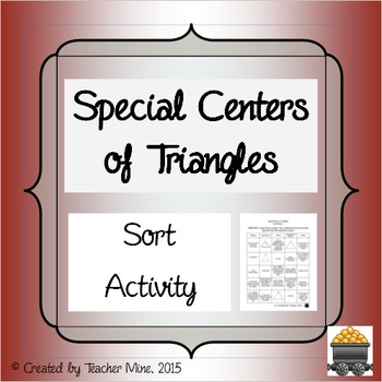Special Centers of Triangles Sorting Activity
