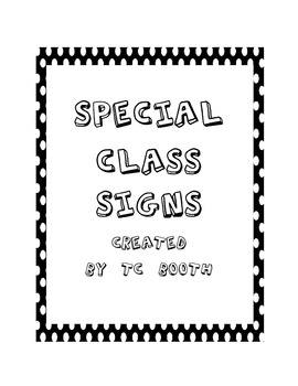 Special Classes Signs