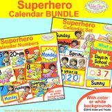 Superhero Calendar Cards and Classroom Decor Bundle