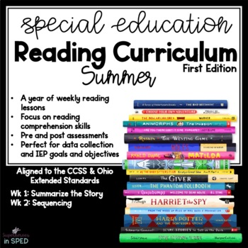 Special Ed Reading Curriculum Summer  Reading Comprehension Unit