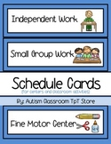(Special Ed.) Schedule Cards for Centers and Classroom Activities - Blue