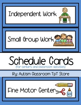 (Special Ed.) Schedule Cards for Centers and Classroom Act