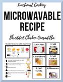 Special Ed. Visual Microwave Recipe - Chicken Quesadilla (Individ. Portions!)